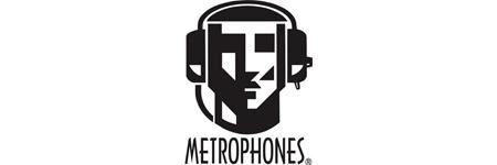 Metrophones
