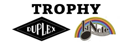 1st Note/Duplex/Trophy
